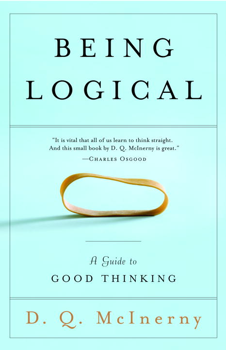 Being Logical By McInerny, Dennis Q.