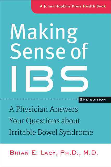 Making Sense of IBS By Lacy, Brian E.